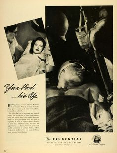 1943 Ad Prudential Insurance Co America Blood Donation Wounded Soldier LF4 - Period Paper