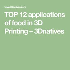 TOP 12 applications of food in 3D Printing – 3Dnatives Fused Deposition Modeling, Modernist Cuisine, Coffee Service, Fresh Pasta, Printed Materials, Kitchen Items, Glass Design, Coffee Break, Food Print