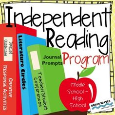 Independent Reading ProgramThis Independent Reading Program has been developed specifically for middle and high school students to meet one of the greatest challenges of independent reading programs --- getting students to keep reading.  During this Independent Reading Program students complete journal entries, participate in literature circles, conference with the teacher, respond creatively to the books they are reading, expand their vocabulary, and write a final essay.