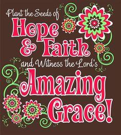 Hope, Faith & Amazing Grace!!