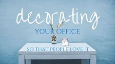 Decorating Your Group Practice If you need help with ideas for decorating your office, watch the video above to take a look at my group practice office. I LOVE decorating. It's the part of my creative