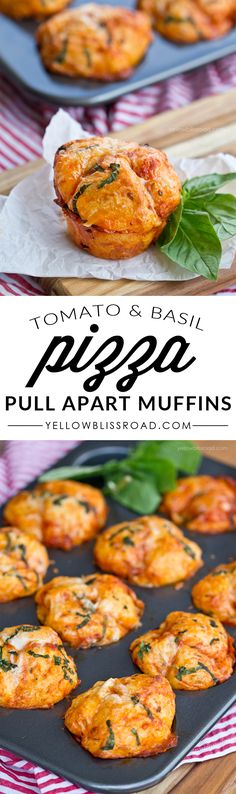 Tomato & Basil Pull Apart Pizza Muffins. Great appetizer but my family would love these for dinner!