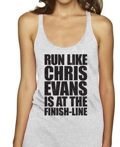 Run Like Chris Evans Is At The Finish Line Racerbacks