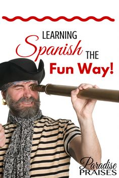 Learn Spanish the Fun Way! Language learning resources for homeschoolers via ParadisePraises.com