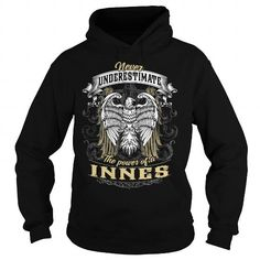 Cool INNES INNESBIRTHDAY INNESYEAR INNESHOODIE INNESNAME INNESHOODIES  TSHIRT FOR YOU T-Shirts