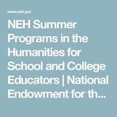 NEH Summer Programs in the Humanities for School and College Educators | National Endowment for the Humanities