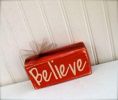 Believe wood block