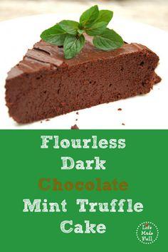 Dark Chocolate Mint Truffle Cake (flourless!)  #LifeMadeFull
