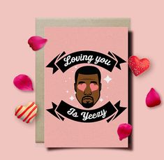 *All cards printed on high quality laser printed gloss * Get your Kanye Birthday card today and surprise the Kanye fan in your life. Comes in- Pink Outside Loving You Is Yeezy Made in Columbia South Carolina by Tyler Smith