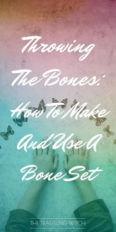 Throwing The Bones: How To Make And Use A Bone Set // Witchcraft // Magic // The Traveling Witch What Is Spirituality, Green Witchcraft, Witchcraft Symbols, Wiccan Witch, Bone Crafts, Eclectic Witch, Palm Reading, Tarot Card Meanings, Cartomancy