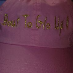 """Shop Women's Pink size OS Hats at a discounted price at Poshmark. Description: pink/gold G. Life* """"BOUT TO GLO UP! Glo Up, Cute Hats, Check It Out, Pink And Gold, Goats, Pink Ladies, Life, Accessories, Shopping"""