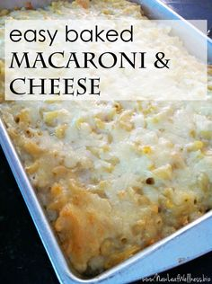 Baked macaroni and cheese recipe.