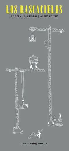 Los rascacielos Autor Germano Zullo  ·  Ilustrador Albertine Editorial   Libros del Zorro Rojo +7 Agenor-Agobar Poirier des Chapelles y Willigis Kittycly Junior, son vecinos y multimillonarios. El primero comienza a ampliar su lujosa mansión y el segundo no tarda en seguirle. Pronto esto se convierte en una competición que lleva a que sus casas se conviertan en auténticos rascacielos. Con tal de lucir su prestigio, ninguno de los dos se detendrá ante cualquier exceso.