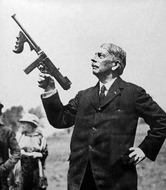 John Thompson inventor of... yes the Tommy gun.