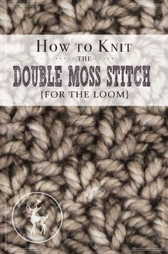 Today is Day 13 in our 31 Days of Knitting Series and today's stitch is a staple in any knitting stitchionary. It's called the double moss stitch, and it's very similar to the basic moss stitch, but instead of alternating every row of Purl and Knit Stitches, you alternate every other row. HOW TO KNIT …