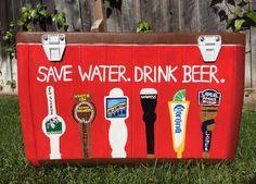 Save Water Drink Beer Tap Handles Phi Delta Theta Spring Formal Cooler
