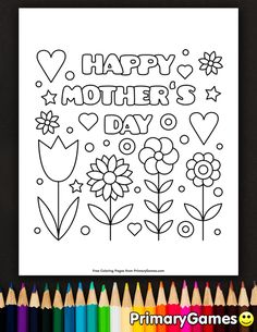 Free printable Mother's Day Coloring Pages eBook for use in your classroom or home from PrimaryGames. Print and color this Happy Mother's Day coloring page. Mothers Day Drawings, Mothers Day Poems, Mothers Day Pictures, Mothers Day Crafts For Kids, Fathers Day Crafts, Mothers Day Cards Printable, Mothers Day Card Template, Free Printable Cards, Free Printable Coloring Pages