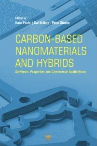 Carbon-based nanomaterials and hybrids : synthesis, properties, and commercial applications