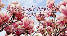 Blog Keşif Etkinliği / Mayıs Ayı