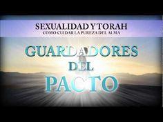 Sexualidad y Torah - Guardadores del Pacto [1]