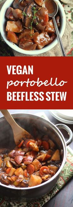 This hearty vegan beef stew uses tender portobello mushrooms in place of meat, along with potatoes and veggies in an herbed red wine broth