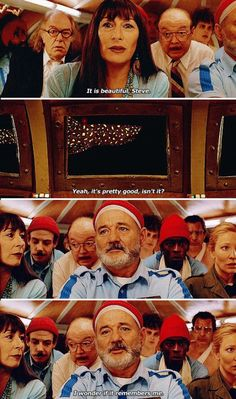 Life Aquatic with Steve Zissou. (This scene will  never not make me cry. Totally underrated Anderson film if you ask me.)