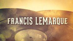 Francis Lemarque - « Chansons françaises à textes, Vol. 1 » (Album complet)