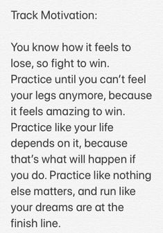 You know how it feels to lose, so fight to win. - You know how it feels to lose, so fight to win… You know how it feels to lose, so fight to win… Track Quotes, Running Quotes, Running Motivation, Running Memes, Motivation Quotes, Fitness Motivation, Running Track, Track Workout, Running Tips