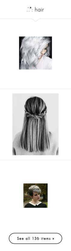 """.'.*: hair"" by demigod-wizard-hacked-elf ❤ liked on Polyvore featuring accessories, hair accessories, hair, people, aime, girls, pictures, icons, photos and images"