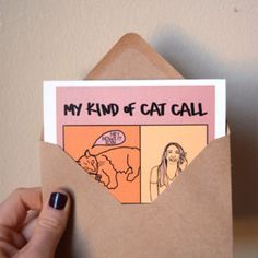 Cat Call Greeting Card | www.sweatstainsco.com/shop Sweat Stains, Kinds Of Cats, Greeting Cards, Humor, Shop, Pit Stains, Humour, Moon Moon, Jokes