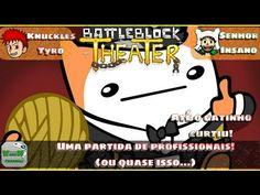 Battleblock Theater - Dessa vez fomos profissionais! (Mais ou menos...)