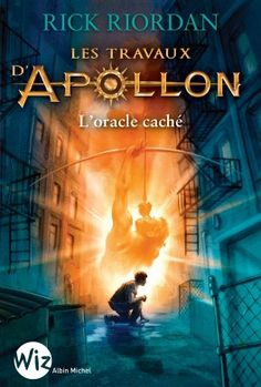 Les travaux d'Apollon, Tome 1 : L'oracle caché - Rick Riordan
