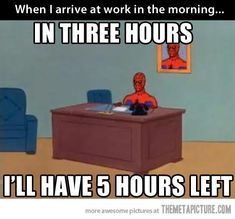 How I feel as soon as I get to work…