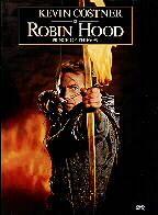 Robin Hood (Kevin Costner)....