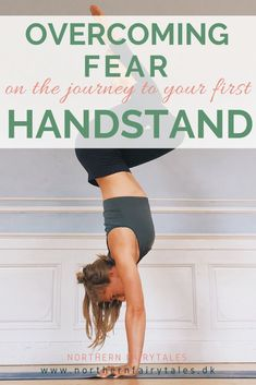 Overcoming fear on the journey to your first handstand build up courage for a free handstand with these wall exercises Handstand Training, Yoga Handstand, Handstands, How To Handstand, Pilates Reformer Exercises, Pilates Workout, Pilates Yoga, Yin Yoga, Yoga Fitness