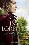 Mein Tagebuch: Rezi zu Der weisse Stern von Iny Lorentz