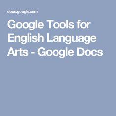 Google Tools for English Language Arts - Google Docs