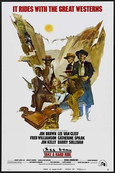 2/12/15  6:57p  20th Century Fox   ''Take A Hard Ride''  Jim Brown Fred Williamson  Lee Van Cliff Jim Kelly  1975 flickr.com