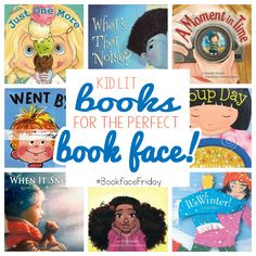Are you ready to participate in #bookfacefriday? Start with some of these kid lit books!