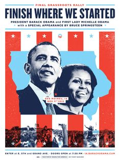Posters for various rallies and events during Barack Obama's 2012 Presidential Campaign.                                                                                                                                                                                 More
