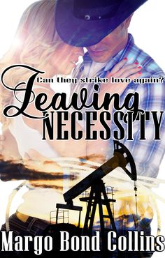 Promo for Come Love a Cowboy ,Anthology,Featuring: Leaving Necessity by Margo Bond Collins with Excerpt