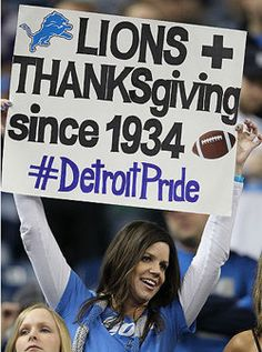 The Detroit Lions played their first Thanksgiving Day game in 1934.