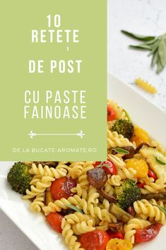 Cele mai bune 10 retete de post, cu paste fainoase si legume. Cookie Recipes, Vegan Recipes, Jacque Pepin, Dessert Drinks, Pasta Salad, Salads, Food And Drink, Sweets, Nicu