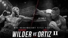 Here is Potshot Boxing's (PSB) prediction for the upcoming Deontay Wilder vs. Bronze Bomber, Deontay Wilder, Free To Use Images, Boxing News, High Quality Images, Finding Yourself, Wbc, Luis Ortiz