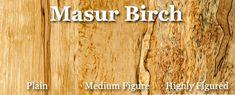 massur birch (sometimes known as Karelian birch)  Great wood for turnings