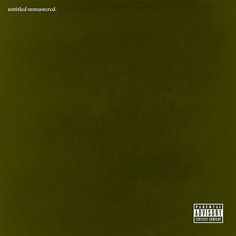 untitled unmastered. Kendrick Lamar