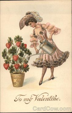 To My Valentine - Woman Watering Potful of Hearts