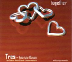 TRES AND FABRIZIO BOSSO - TOGETHER