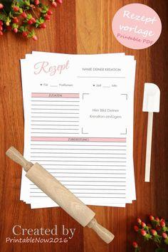 Druckbare Rezeptvorlage   Printable recipe template   Made by PrintableNow2016  ♥ Hat man ein leckeres Rezept gefunden, will man es sofort