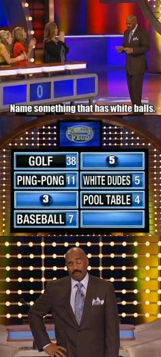 Family Feud Humor....Love this show!